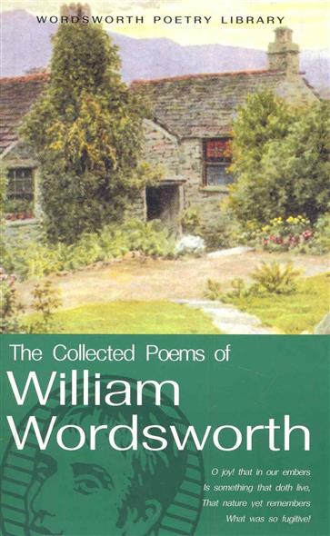The Cоllected Poems of William Wordsworth