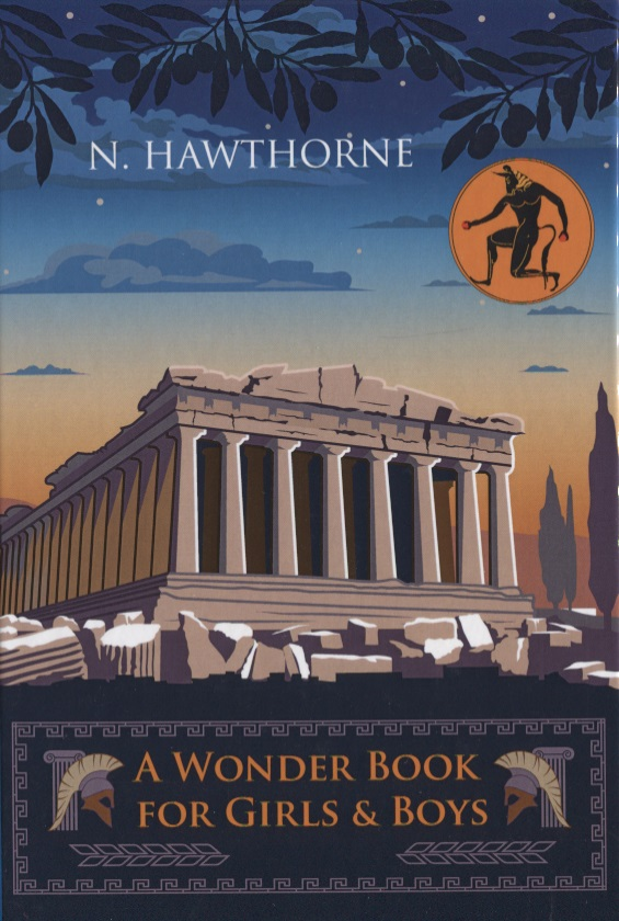 Hawthorne N. A Wonder Book for Girls&Boys n hawthorne twice told tales