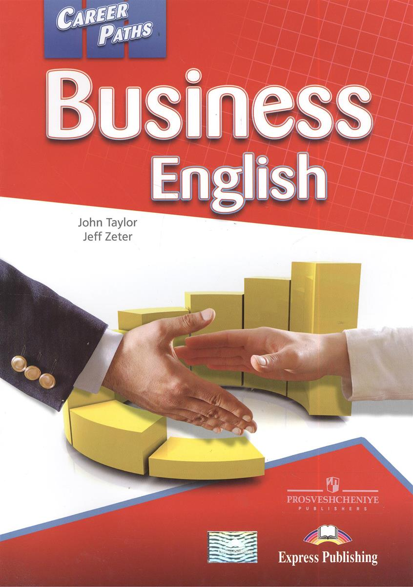 Taylor J., Zeter J. Business English. Book 1 greenwell j first numbers sticker book
