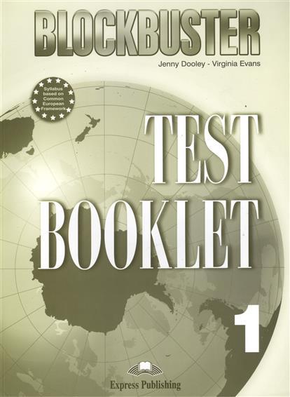 Dooley J., Evans V. Blockbuster 1. Test Booklet. Photocopiable Material dooley j evans v blockbuster 2 workbook