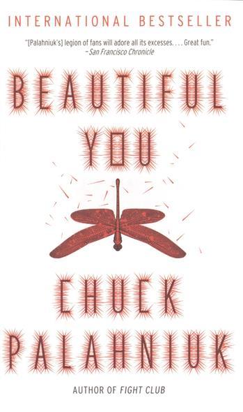 Palahniuk C. Beautiful You beautiful darkness