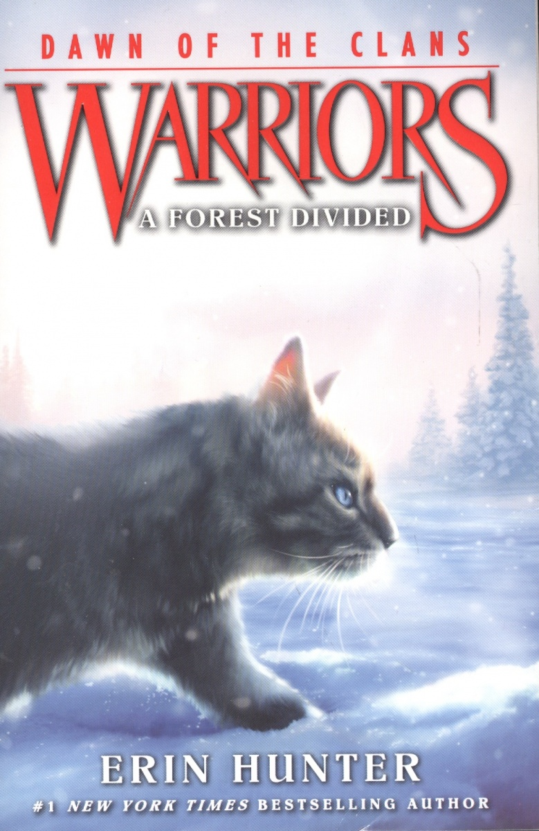 Hunter Е. Warriors: Dawn of the Clans #5: A Forest Divided hunter е warriors omen of the stars 1 the fourth apprentice