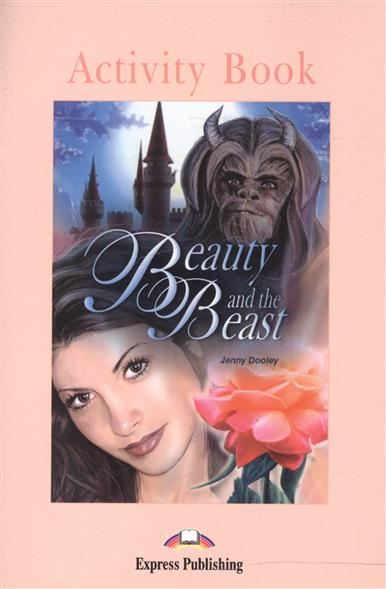 Dooley J. Beauty and the Beast. Activity Book