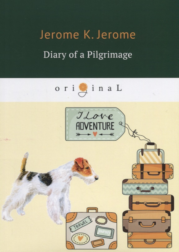 Jerome J.K. Diary of a Pilgrimage diary of a mad brownie ef 1