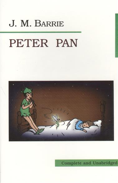 Barrie J. Peter Pan. Питер Пэн бакчерри barrie