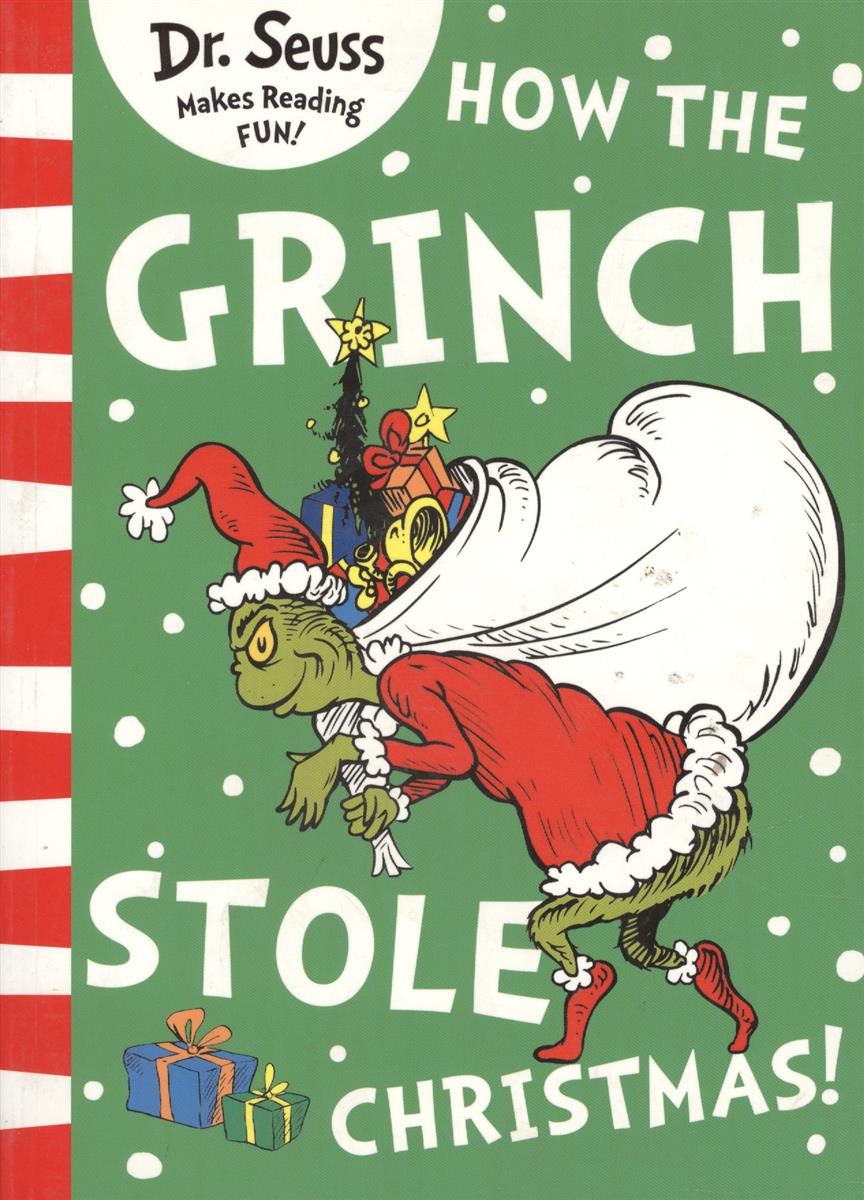 Dr. Seuss How the Grinch Stole Christmas!