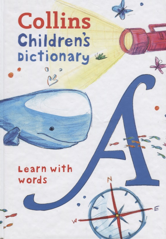 Collins Children's Dictionary. Learn with words collins junior illustated dictionary