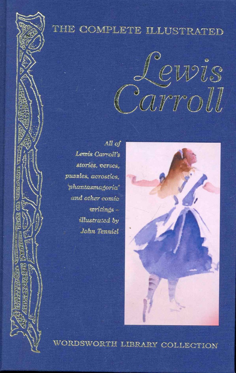Carroll L. The Complete illustrated Lewis Carroll ноутбук dell alienware 15 r3 core i7 7700hq 16gb 1tb 512gb ssd nv gtx 1070 8gb 15 6 uhd win10 silver