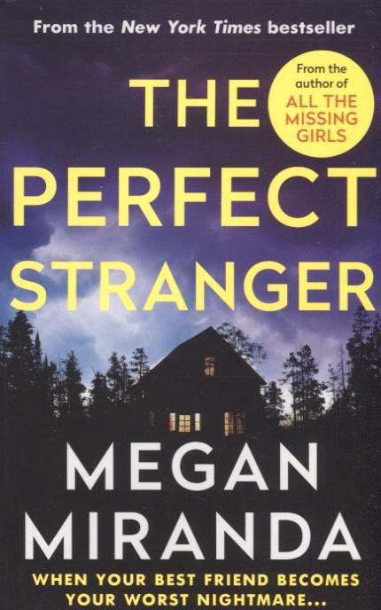 Miranda M. The Perfect Stranger the beautiful stranger