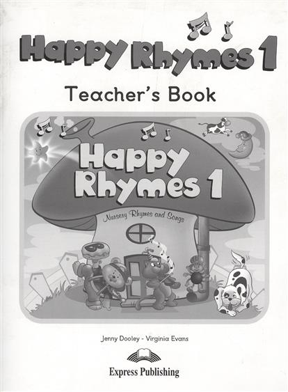 Evans V., Dooley J. Happy Rhymes 1. Nursery Rhymes and Songs. Teacher's Book original walkera devo f12e fpv 12ch rc transimitter 5 8g 32ch telemetry with lcd screen for walkera tali h500 muticopter drone