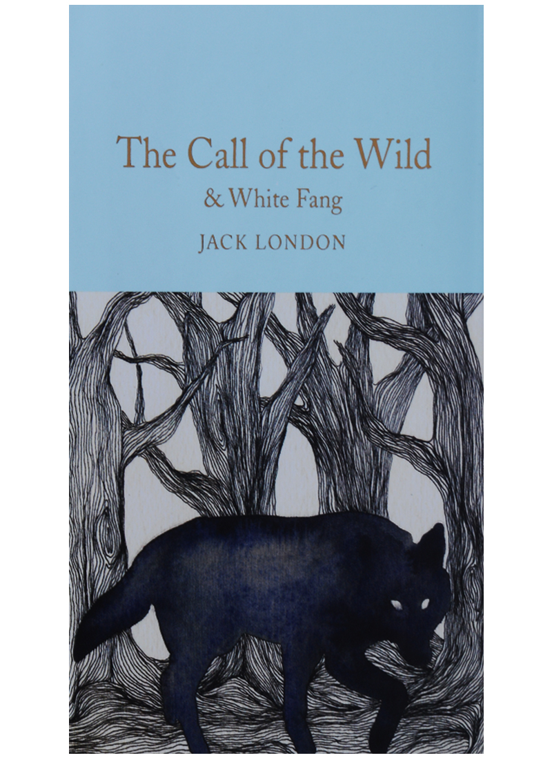 London J The Call of the Wild & White Fang