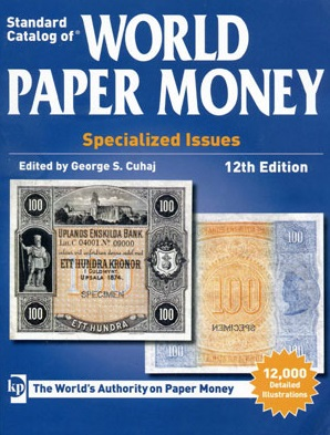 Cuhaj G. Standart Catalog of World Paper Money. Specialized Issues гусев с catalog of russian imperial coins 1682 1917