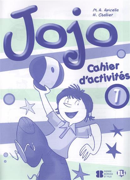 Apicella M., Challier H. Jojo 1. Cahier d'activites