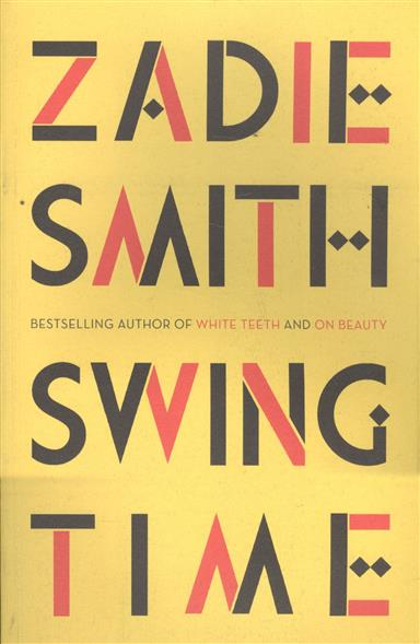 Smith Z. Swing Time ISBN: 9780241247310