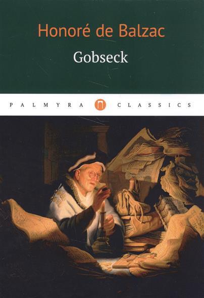 Balzac H. Gobseck