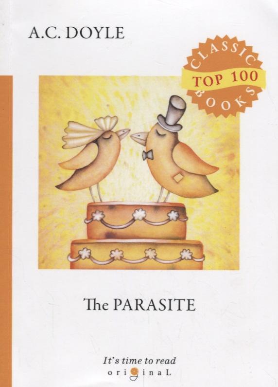 Doyle A. The Parasite doyle a the poison belt