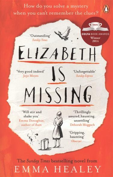 Healey E. Elizabeth is Missing healey e elizabeth is missing