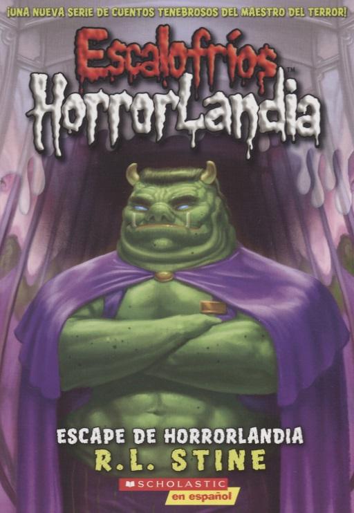 Stine R. Escalofrios HorrorLandia №11. Escape de Horrorlandia stine r how i met my monster page 2