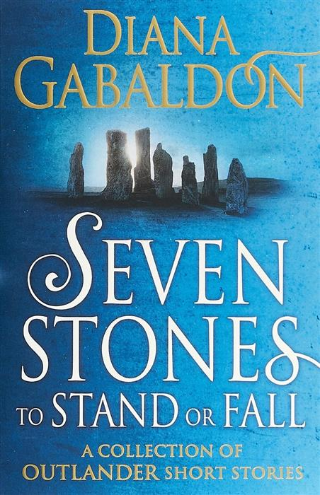 Gabaldon D. Seven Stones to Stand or Fall luxury stand flip