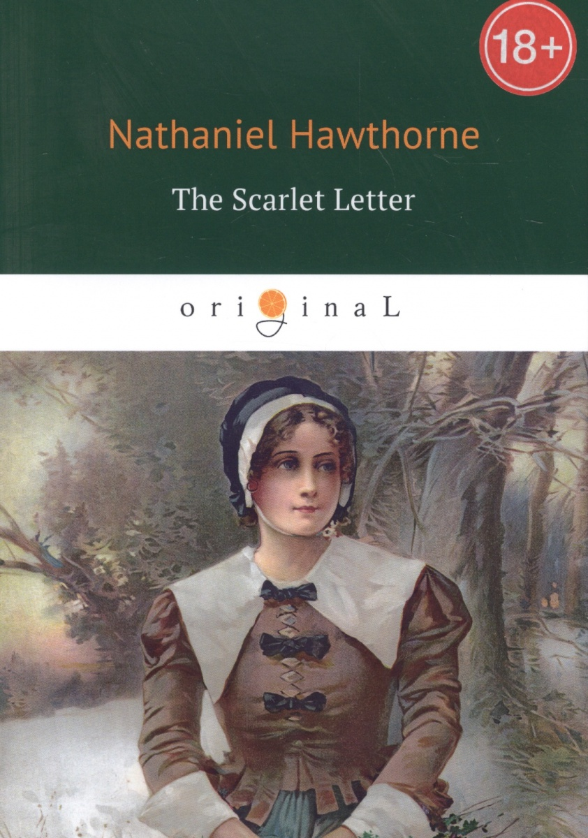 Hawthorne N. The Scarlet Letter hawthorne n septimius felton or the elixir of life