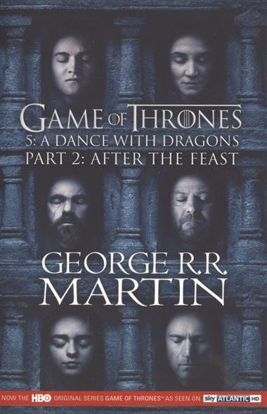 Martin G. Game of Thrones. 5: A Dance with Dragons Part 2: after the Feast труборез ridgid 23488