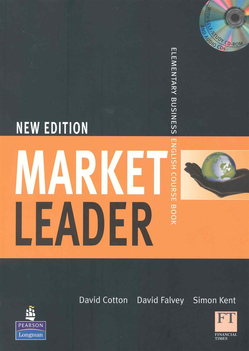 Cotton D., Falvey D., Kent S. Market Leader New Edition Elementary Course Book rogers j market leader new edition intermediate practice file