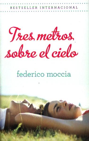 цена Moccia F. Tres Metros Sobre El Cielo онлайн в 2017 году