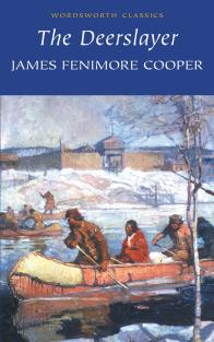 Cooper J. The Deerslayer