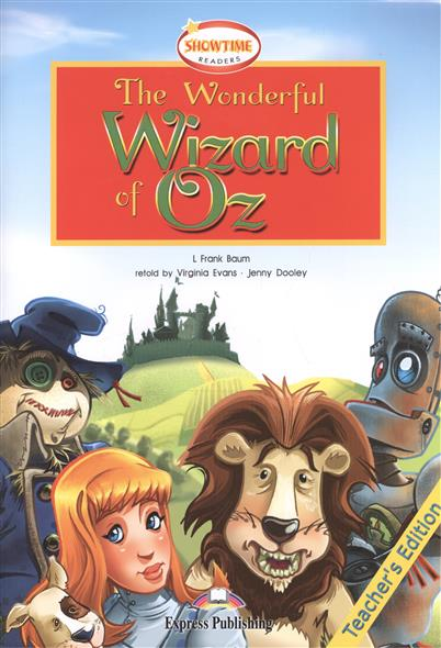Baum L. The Wonderful Wizard of Oz. Teacher's Edition winston the wizard