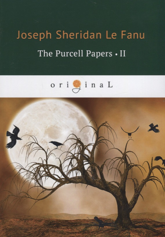 Le Fanu J. The Purcell Papers ll le fanu j s in a glass darkly 1 green tea the familiar