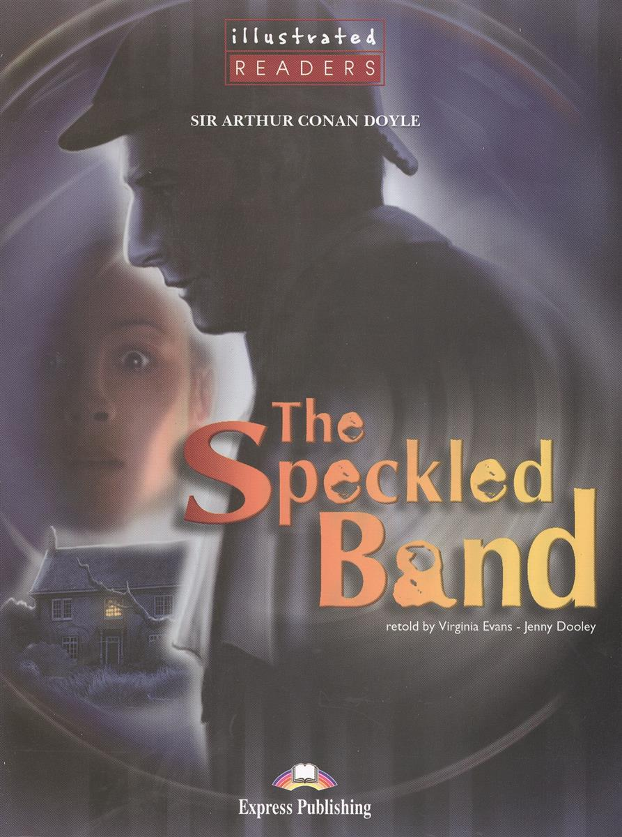 Doyle A. The Speckled Band. Level 2. Книга для чтения bronte c jane eyre книга для чтения level 4