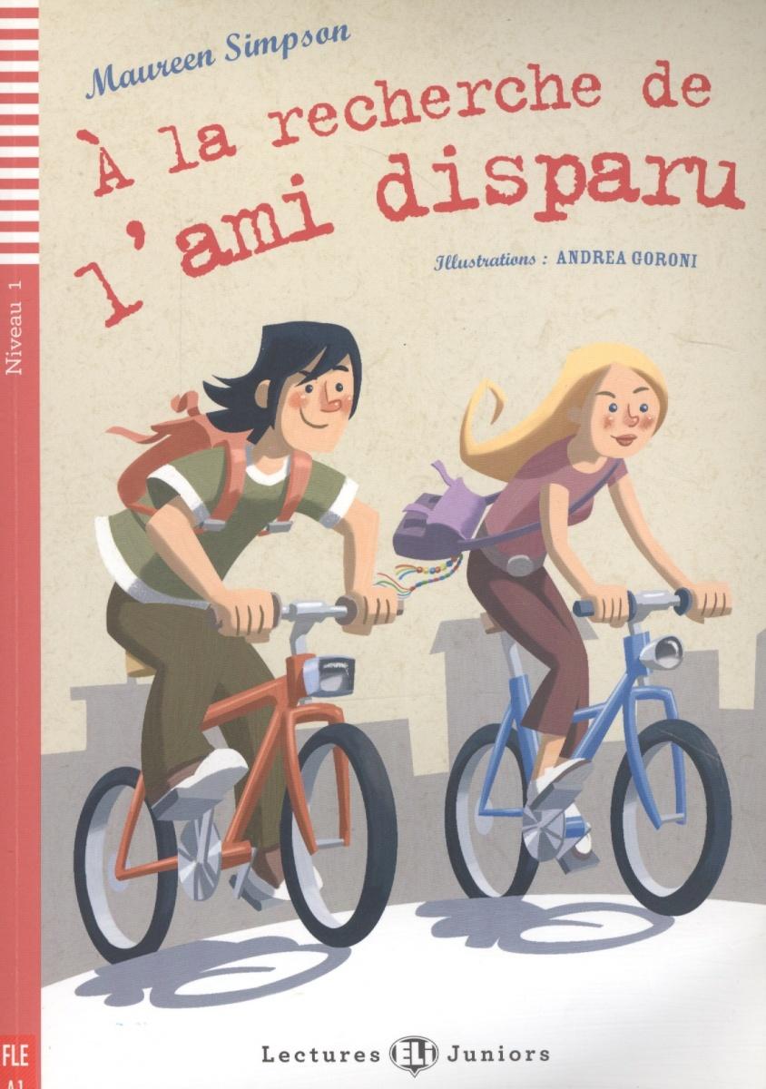 Книга A la recherche de l'ami disparu (+CD). Simpson M.