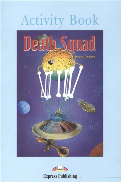 Dooley J. Death Squad. Activity Book