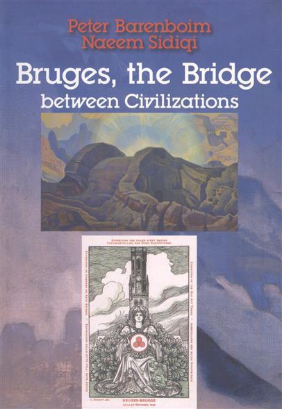 Bruges, the Bridge between Civilizations
