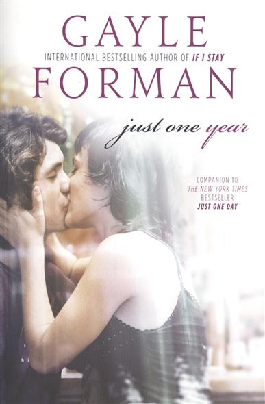 Forman G. Just One Year ISBN: 9780142422960