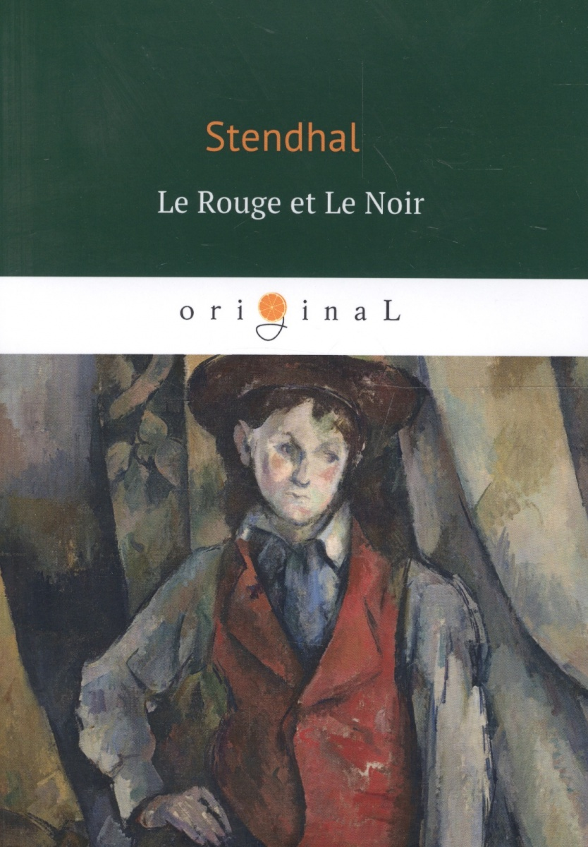 Stendhal Le Rouge et Le Noir цены онлайн