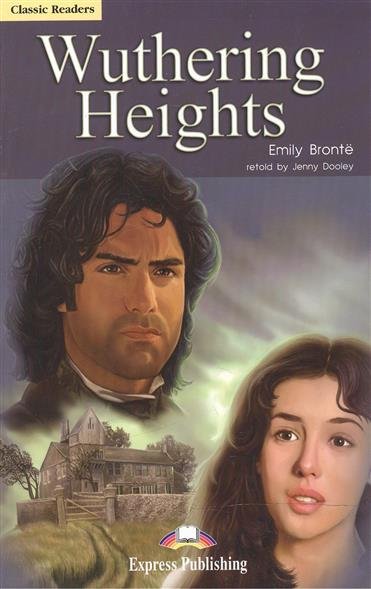 Bronte E. Wuthering Heights. Level 6. Книга для чтения anne bronte agnes grey