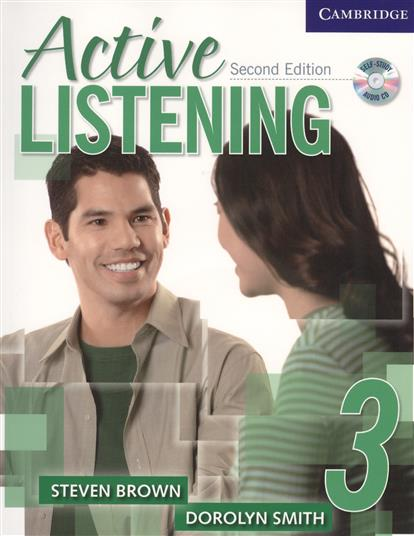 Brown S., Smith D. Active Listening Second Edition Student`s Book 3 (+CD) more level 3 student s book with cyber homework cd rom