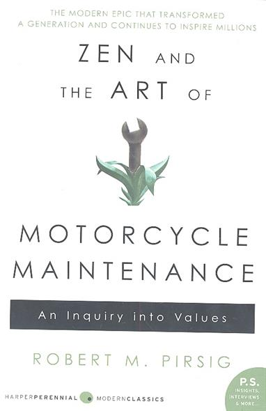 Pirsig R. Zen and the Art of Motorcycle Maintenance kickass kuties the art of lisa petrucci