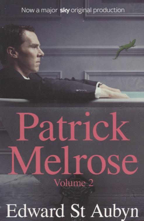 Aubyn E. Patrick Melrose. Volume 2 patrick bruel angoulême