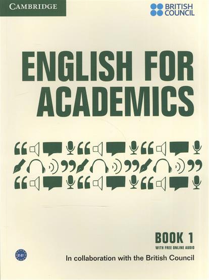 Bezzabotnova O., Bogolepova S., Gorbachev V. и др. English for Academics Book 1. With Free Online Audio cambridge english empower advanced student s book c1