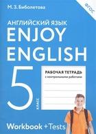 Enjoy English. Английский с удовольствием. Английский язык. Рабочая тетрадь к учебнику для 5 класса