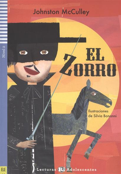 El Zorro. Nivel 2 (+CD)
