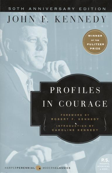 Kennedy J. Profiles in Courage зеркало kennedy