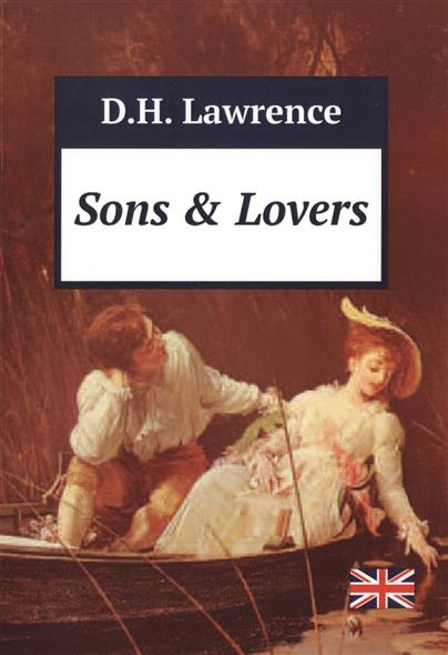 Lawrence D. Sons & Lovers lawrence d sons