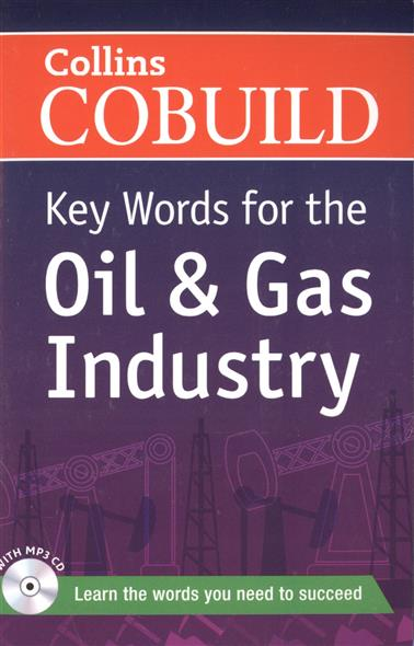 Key Words for the Oil & Gas Industry (+CD) key words for the oil