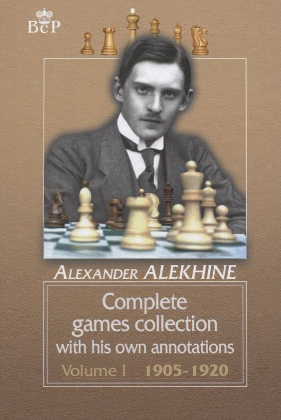 Complete games collection with his own annotations. Voiume I 1905-1920