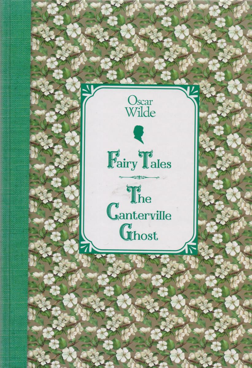 Wilde O. Fairy Tales. The Canterville Ghost shure cvb w o