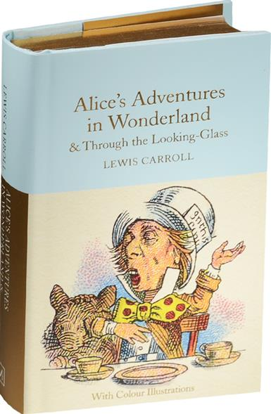 Carroll L. Alice In Wonderland and Through The Looking Glass alice through the looking glass