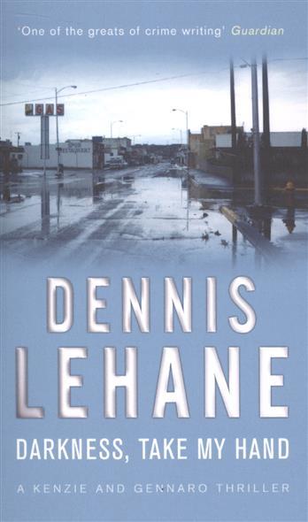 LehaneD. Darkness, Take My Hand ISBN: 9780553818215 lehane d shutter island